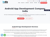Top Android App Development Company India – India App Developer