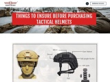 THINGS TO ENSURE BEFORE PURCHASING TACTICAL HELMETS