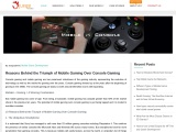 Reasons Behind the Triumph of Mobile Gaming Over Console Gaming