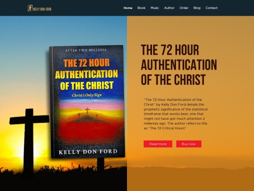 The 72 Hour Authentication of the Christ by Kelly Don Ford
