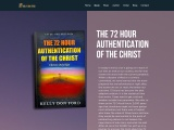 THE 72 HOUR AUTHENTICATION OF THE CHRIST – Kelly Don Ford