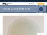 Crushed Glass vs Glass Beads | Kramer Industries Inc