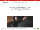 Backpack for Businessmen – New trend of Professional Lifestyle