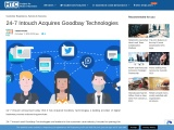 24-7 Intouch Acquires Goodbay Technologies