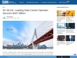 DC BLOX, Leading Data Center Operator, Secures $187 Million