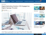 Digital Marketing Solution CRI Engaged as Digital Signage Provider