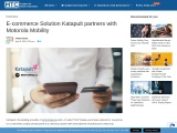 E-commerce Solution Katapult partners with Motorola Mobility