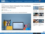 Ecommerce Brand, Bespoke Post Contributes $50M to Small Brands.