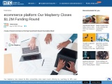 ecommerce platform Our Mayberry Closes $1.2M Funding Round