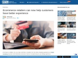 Ecommerce retailers can now help customers have better experience