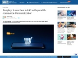 Fanplayr Launches in UK to Expand E-commerce Personalization