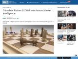 Glassbox Raises $100M to enhance Market Intelligence