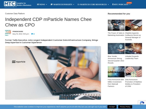 Independent CDP mParticle Names Chee Chew as CPO
