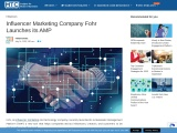 Influencer Marketing Company Fohr Launches its AMP