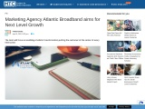 Marketing Agency Atlantic Broadband aims for Next Level Growth