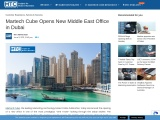 Martech Cube Opens New Middle East Office in Dubai