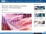 MRP Alert: ABM Visionaries to Reveal Marketers' Winning Strategies