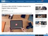 Phonexa Wins MUSE Creative Awards For Digital Video Ad Series