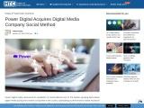 Power Digital Acquires Digital Media Company Social Method