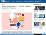 Tagger Media Launches Influencer Marketing Certification Program