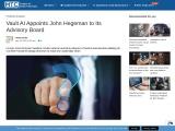 Vault AI Appoints John Hegeman to Its Advisory Board