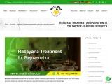 Rasayana Treatment (rejuvenation) is the part of Ayurvedic science's