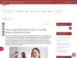 Outsourcing Medical Roles: How It Can Help Improve Healthcare System