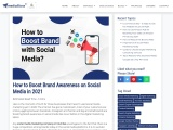 How to Boost Brand Awareness on Social Media in 2021