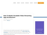 How To Build A Scalable Video Streaming App Architecture