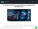 Everything You Need to Know About the Internet of Things (IoT) and Embedded Systems
