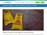 Dangers of Hiring the Lowest Bidder for Janitorial Services
