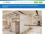 Why Choose Multiflex Facility Services as your Cleaning Services Provider?