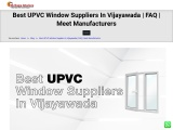 Best UPVC Window Suppliers In Vijayawada | FAQ | Meet Manufacturers