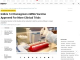 India's 1st Homegrown MRNA Vaccine Approved For More Clinical Trials