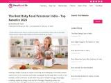 Best Baby Food Processor in India