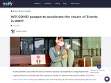Will COVID passports Accelerate the Return of Events In 2021
