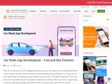 Car Wash App Development AND App Development Cost