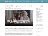 How to Avoid Becoming Vulnerable to Scams Aimed at Elderly By Eleanor Gaccetta
