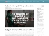 The Benefits of Having a 24/7 Caregiver for an Elderly Loved One – Eleanor Gaccetta