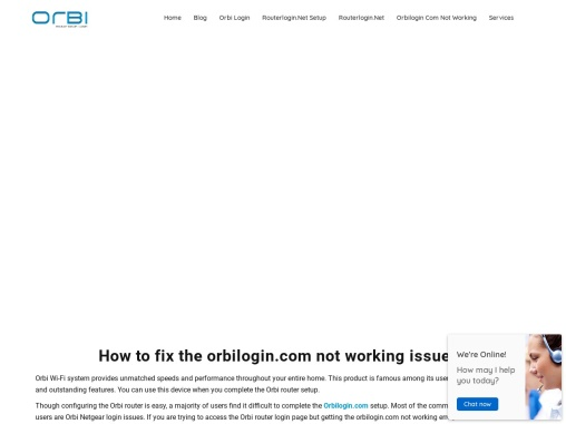 How to fix the orbilogin.com not working issues?
