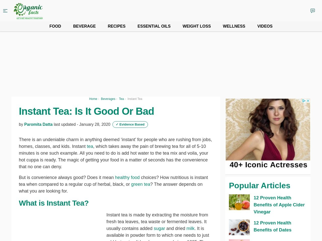 Instant Tea: Is it Good Or Bad