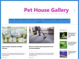 Pet House Gallery | Useful Caring Advice For Your Lovely Pets