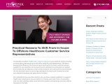 Practical Reasons To Shift From In-house To Offshore Healthcare Customer Service Representatives