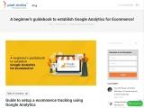 A beginner's guidebook to establish Google Analytics for Ecommerce!