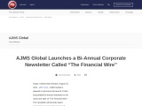 """AJMS Global Launches a Bi-Annual Corporate Newsletter """"The Financial Wire"""""""
