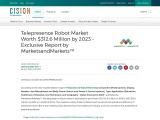 Telepresence Robot Market Worth $312.6 Million by 2023 – Exclusive Report by MarketsandMarkets™