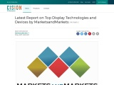 Latest Report on Top Display Technologies and Devices by MarketsandMarkets