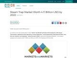 Steam Trap Market Worth 4.11 Billion USD by 2022