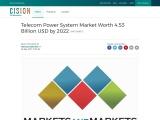 Telecom Power System Market Worth 4.53 Billion USD by 2022