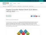 Display Controller Market Worth 32.24 Billion USD by 2022